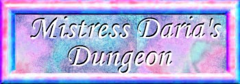 Mistress Daria's Dungeon